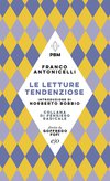 Cover: Le letture tendenziose - Franco Antonicelli